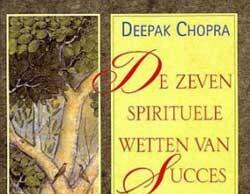 Deepak-Chopra-De-zeven-spirituele-wetten-van-succes