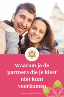 Waarom je de partners die je kiest niet kunt voorkomen