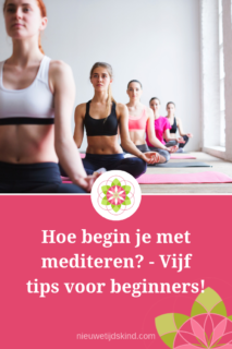 Vijf tips Hoe begin je met mediteren