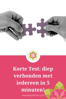 Korte Test: diep verbonden met iedereen in 5 minuten!