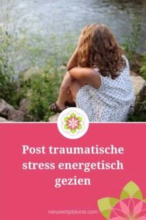 Post traumatische stress energetisch gezien