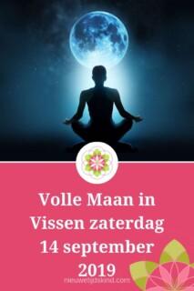 Volle Maan in Vissen zaterdag 14 september 2019